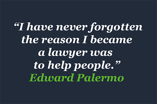 Quote by Edward Palermo, Esq.